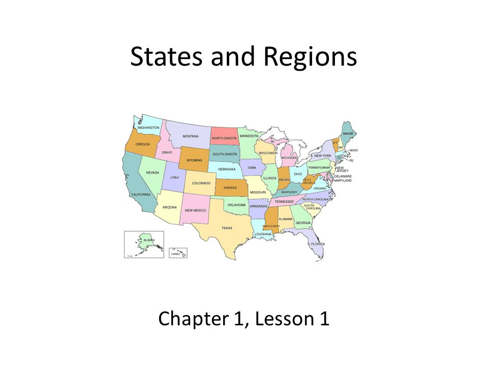 States and Regions Chapter 1, Lesson 1