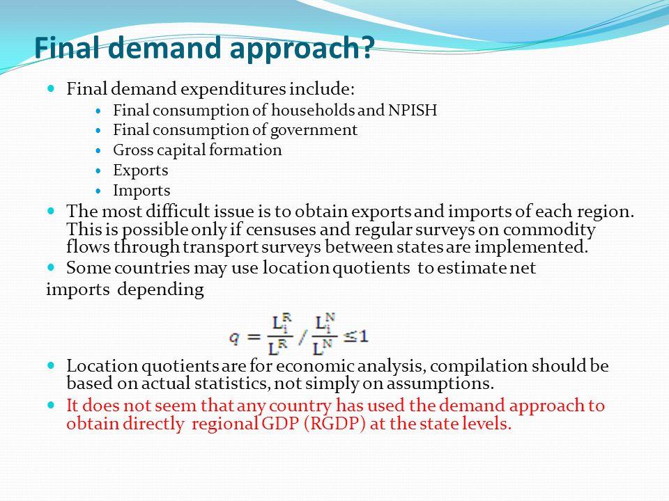 Final demand approach.