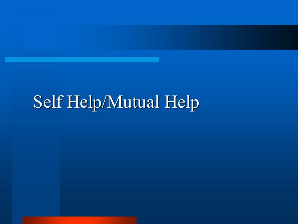 Self Help/Mutual Help