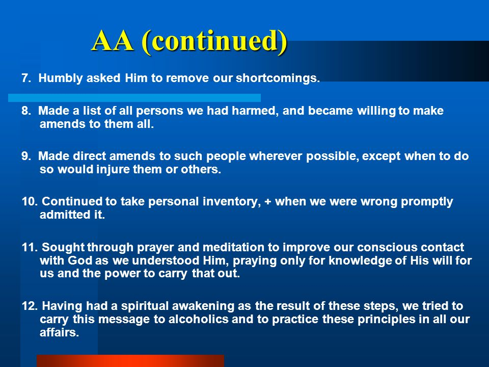 7. Humbly asked Him to remove our shortcomings. 8.