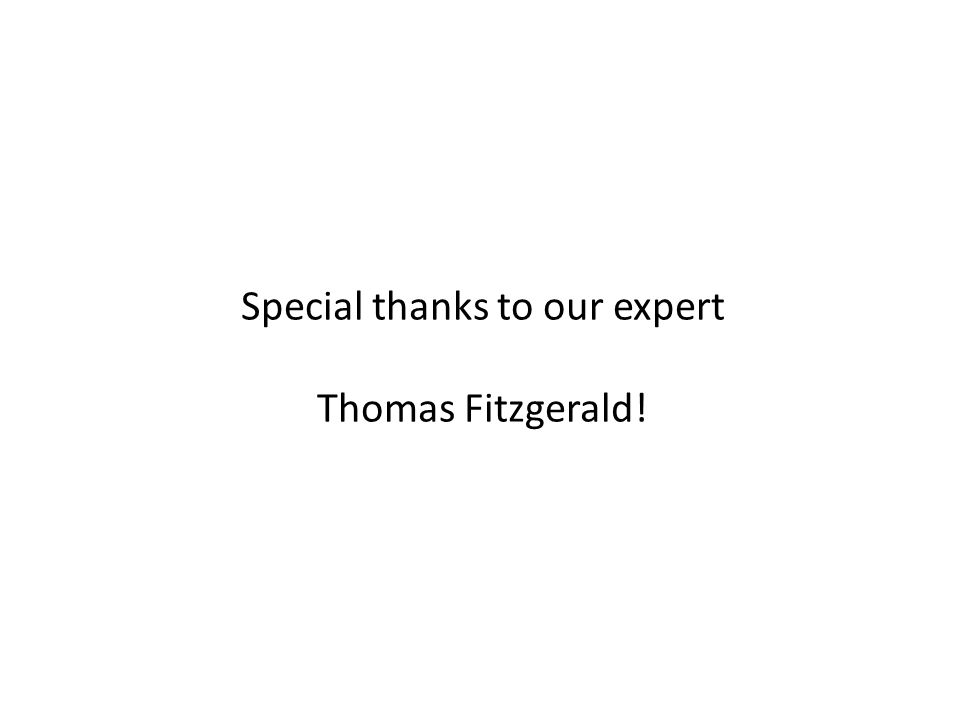 Special thanks to our expert Thomas Fitzgerald!