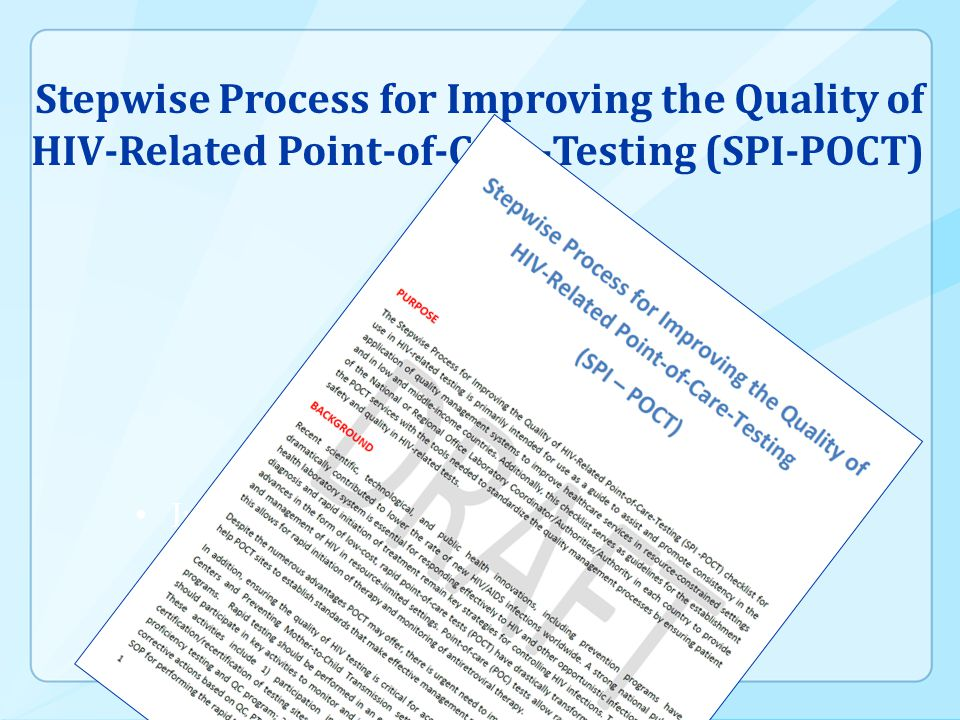 Immunology & Technology Stepwise Process for Improving the Quality of HIV-Related Point-of-Care-Testing (SPI-POCT)