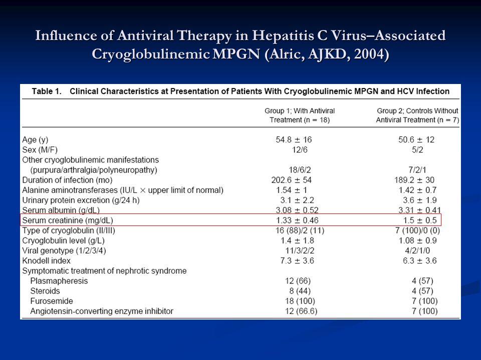 Influence of Antiviral Therapy in Hepatitis C Virus–Associated Cryoglobulinemic MPGN (Alric, AJKD, 2004)