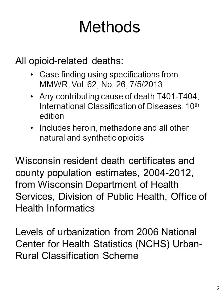 Methods All opioid-related deaths: Case finding using specifications from MMWR, Vol.