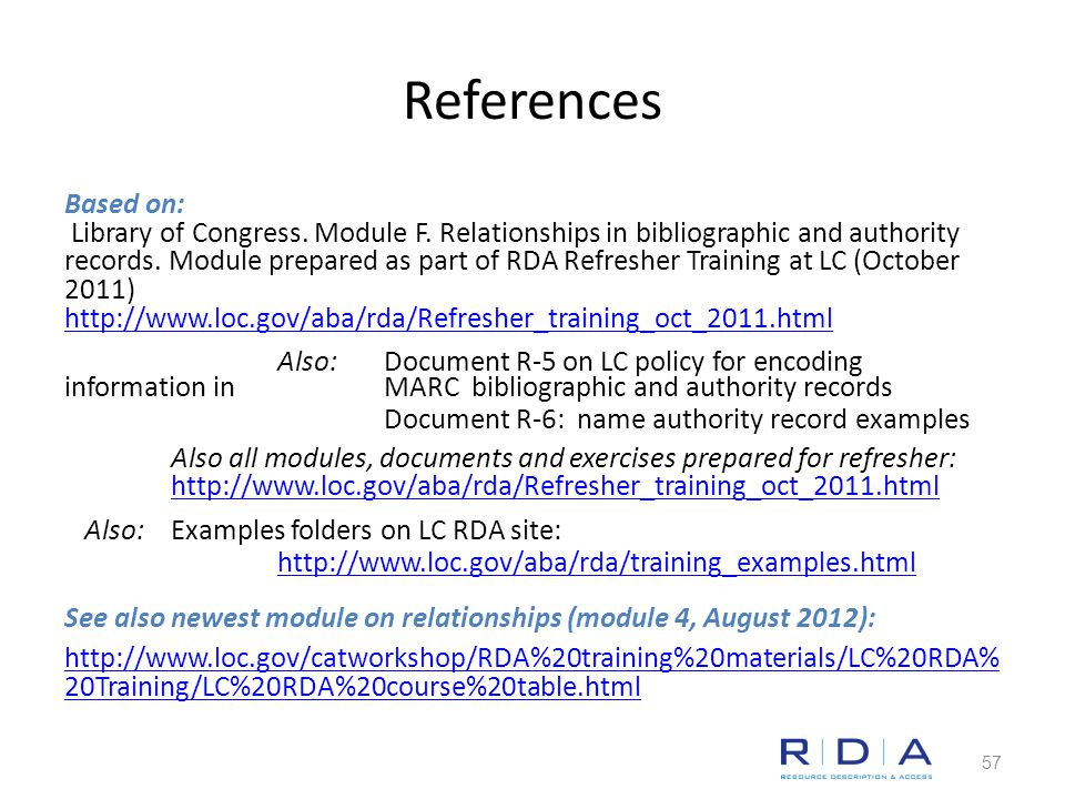 References Based on: Library of Congress. Module F.