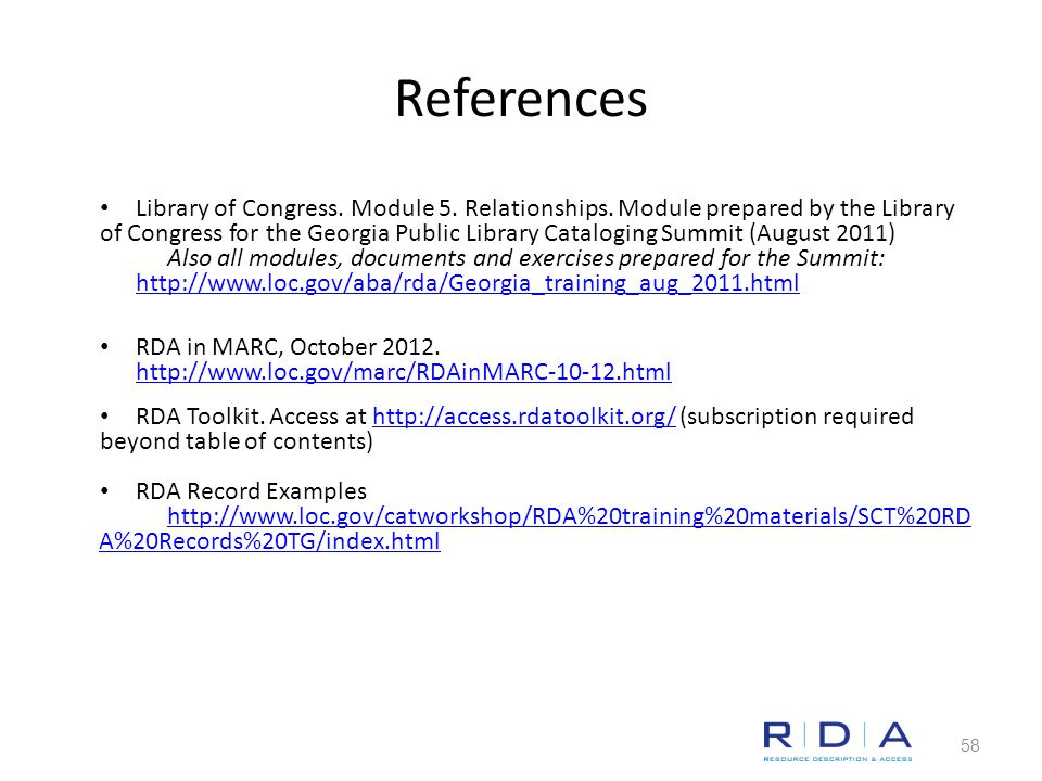 References Library of Congress. Module 5. Relationships.