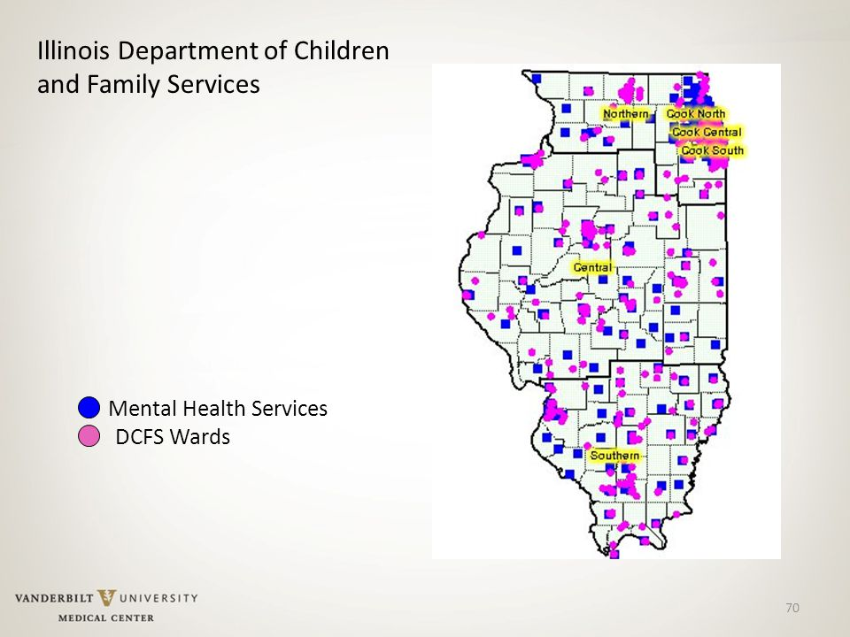 70 Mental Health Services DCFS Wards Illinois Department of Children and Family Services