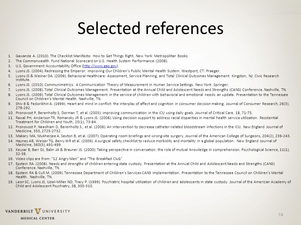 74 Selected references 1.Gawande A. (2010). The Checklist Manifesto: How to Get Things Right.