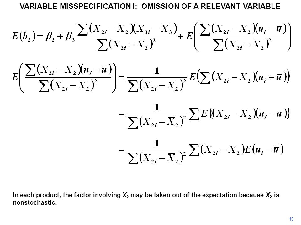 19 In each product, the factor involving X 2 may be taken out of the expectation because X 2 is nonstochastic.