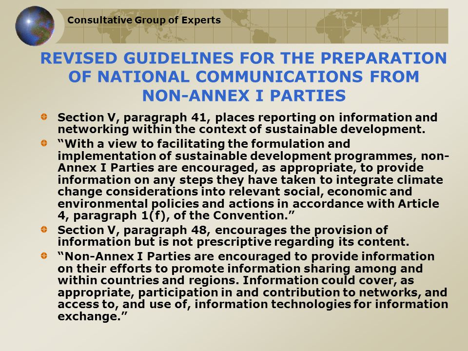 Consultative Group of Experts REVISED GUIDELINES FOR THE PREPARATION OF NATIONAL COMMUNICATIONS FROM NON-ANNEX I PARTIES Section V, paragraph 41, plac