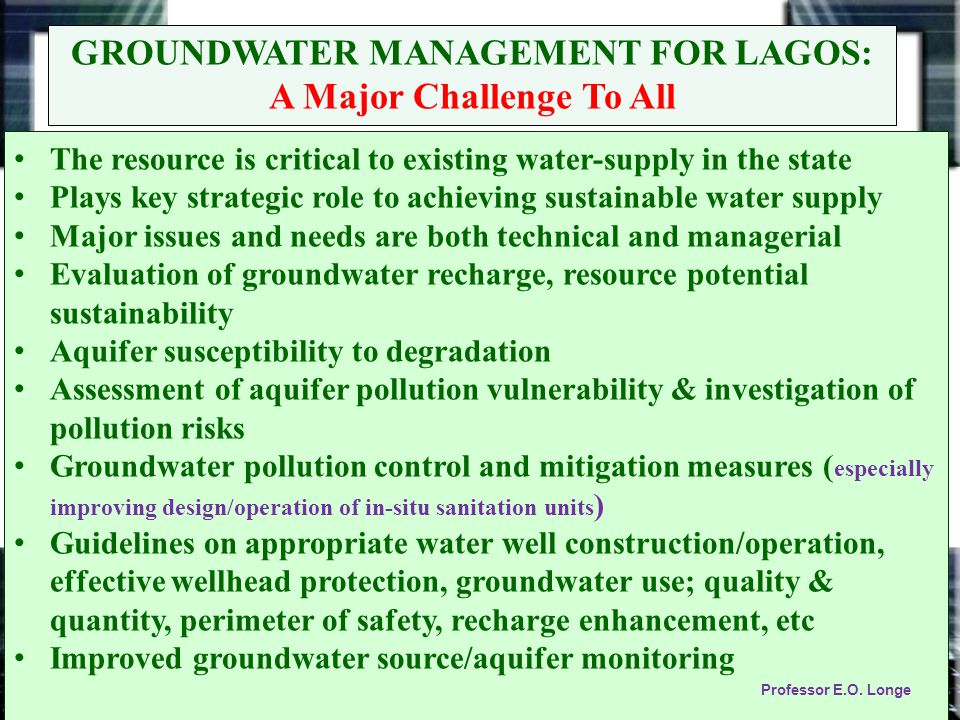 Technical Issues These include: i.Preparation of maps (water well yield potential & reliability, depth to main aquifer horizons, static groundwater levels, pollution vulnerability and natural quality hazards) ii.Assessment of the status of groundwater resource abstraction, levels of sustainability and magnitude of risks associated with excessive abstraction iii.Disseminating protocols: requiring rain-water harvesting from roof-top (rural areas) requiring rain-water harvesting from roof-top (rural areas) In paved areas (urban centres) with enhancement of aquifer recharge through soak away and avoiding unnecessary soil compaction at individual plot level.