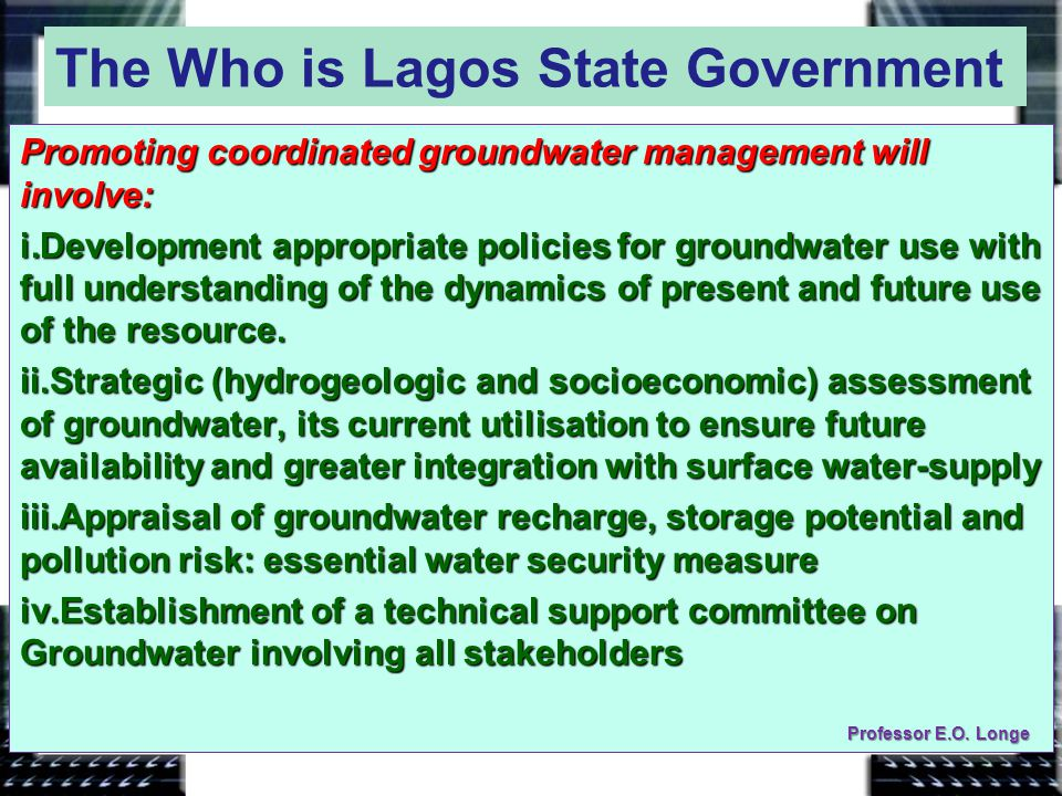Groundwater Resource Management Action A proposed Management action: Professor E.O. Longe