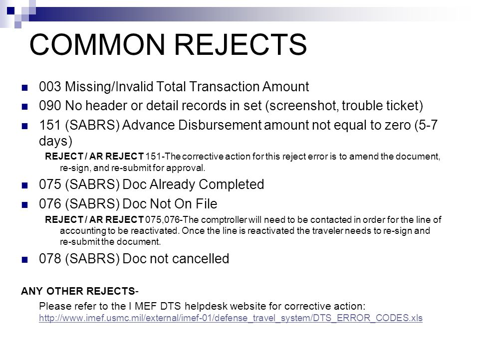 COMMON REJECTS 003 Missing/Invalid Total Transaction Amount 090 No header or detail records in set (screenshot, trouble ticket) 151 (SABRS) Advance Di