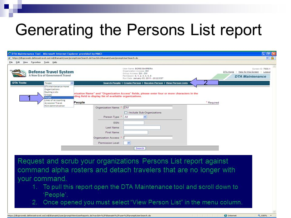 Generating the Persons List report Request and scrub your organizations Persons List report against command alpha rosters and detach travelers that ar
