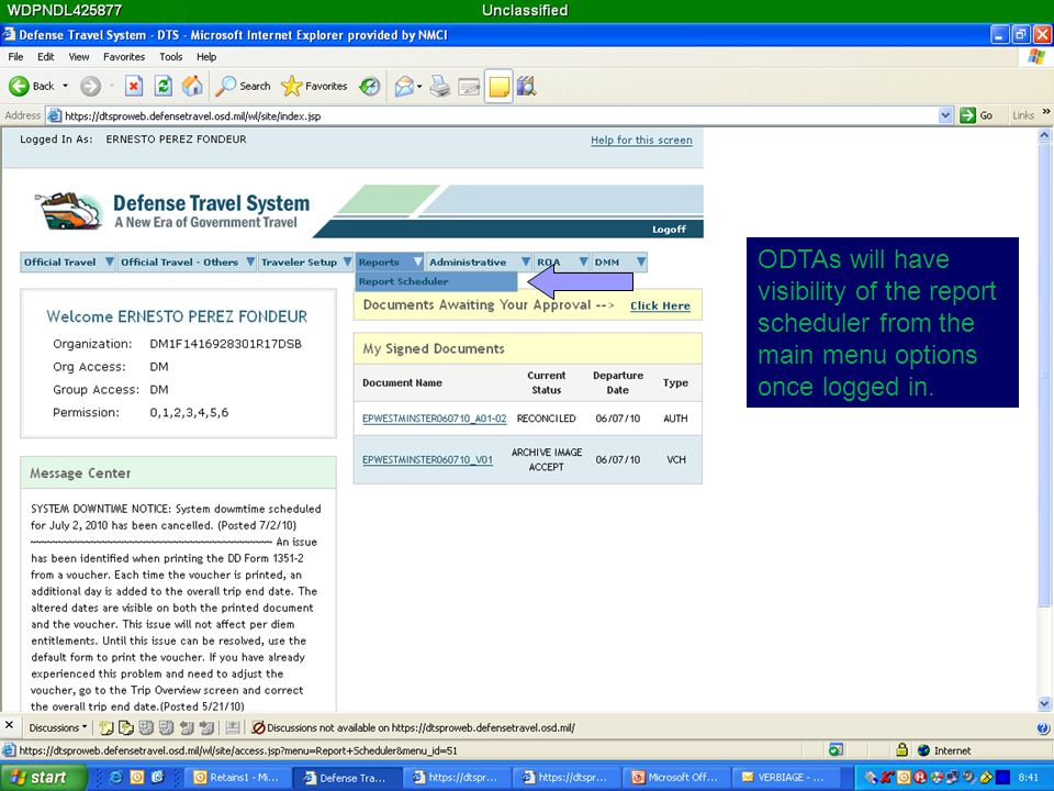 ODTAs will have visibility of the report scheduler from the main menu options once logged in.