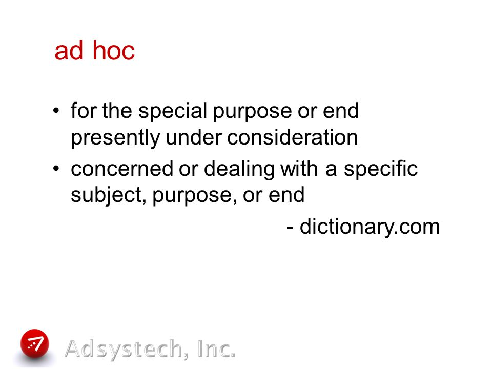 What is an Ad hoc Report.