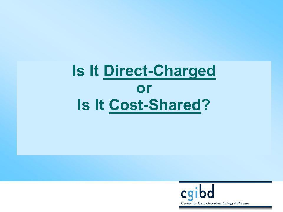 Is It Direct-Charged or Is It Cost-Shared?