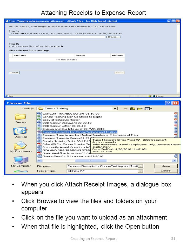 Attaching Receipts to Expense Report When you click Attach Receipt Images, a dialogue box appears Click Browse to view the files and folders on your c