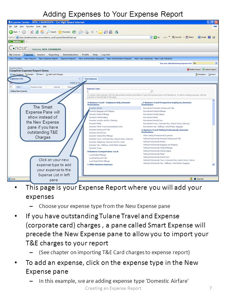 Adding Expenses to Your Expense Report This page is your Expense Report where you will add your expenses – Choose your expense type from the New Expen