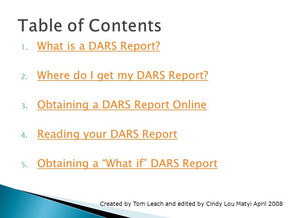 1.What is a DARS Report. What is a DARS Report. 2.