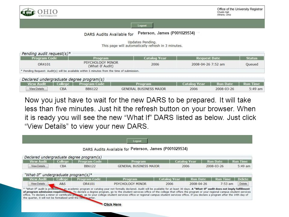 Now you just have to wait for the new DARS to be prepared. It will take less than five minutes. Just hit the refresh button on your browser. When it i