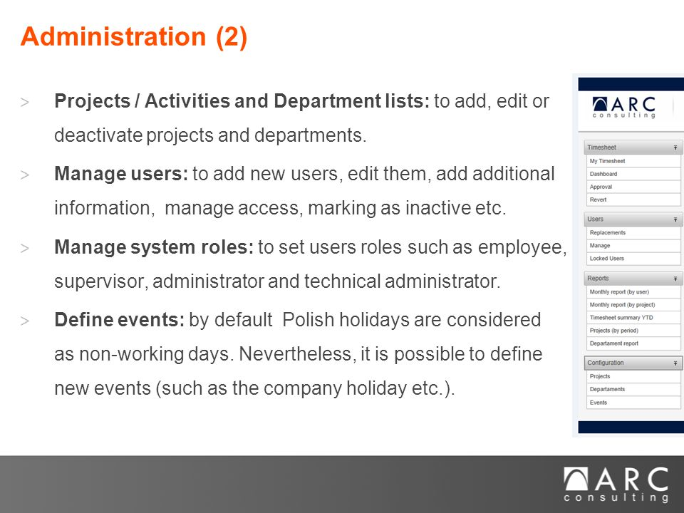 ˃ Projects / Activities and Department lists: to add, edit or deactivate projects and departments.