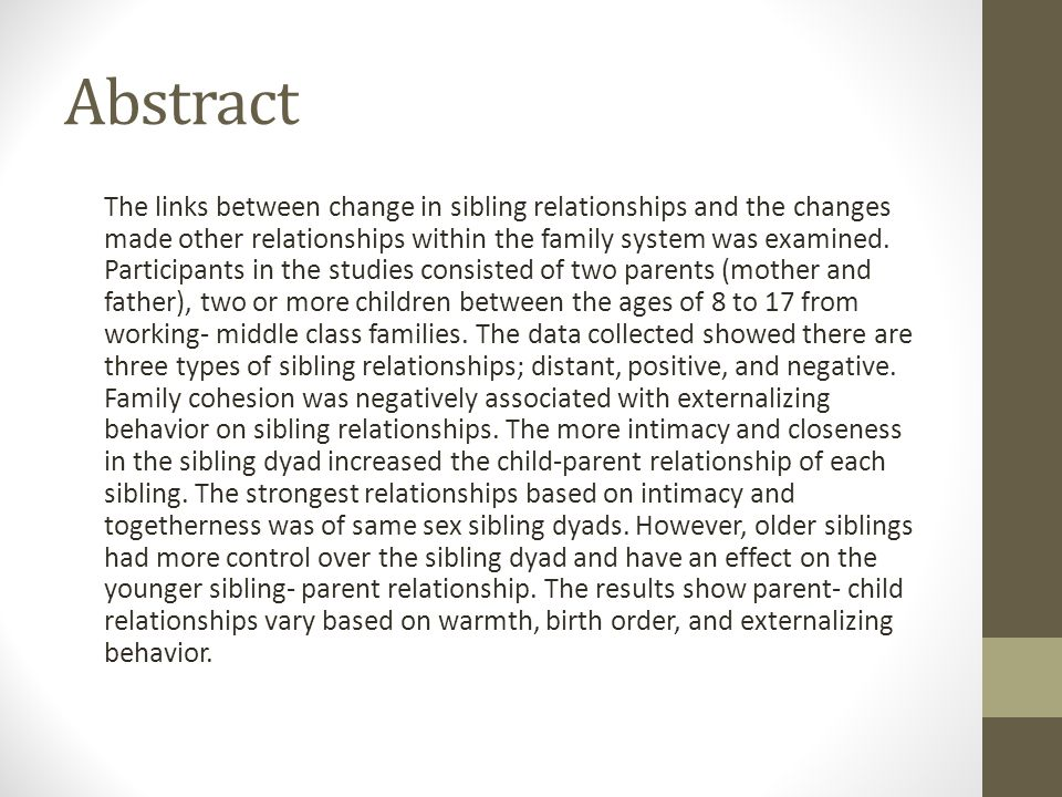 Abstract The links between change in sibling relationships and the changes made other relationships within the family system was examined.