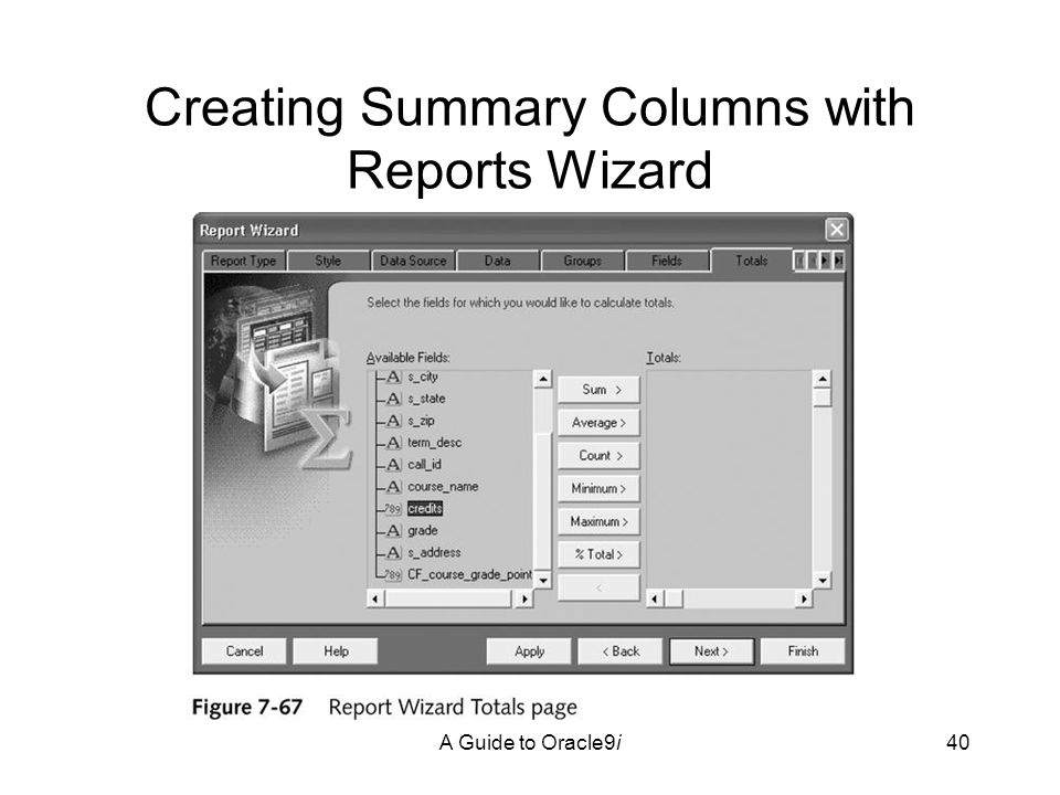 A Guide to Oracle9i40 Creating Summary Columns with Reports Wizard