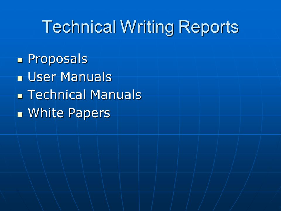 Technical Writing Reports Proposals Proposals User Manuals User Manuals Technical Manuals Technical Manuals White Papers White Papers