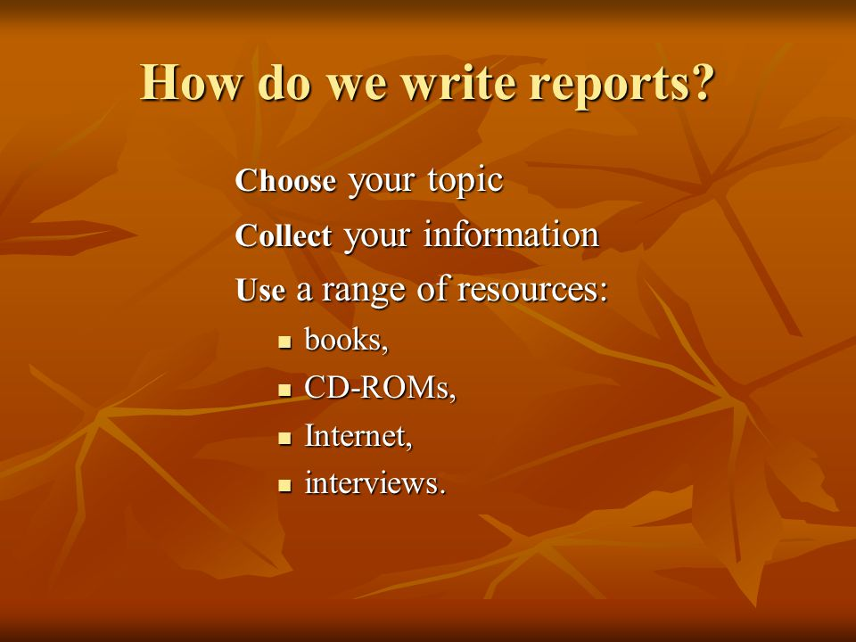 How do we write reports.