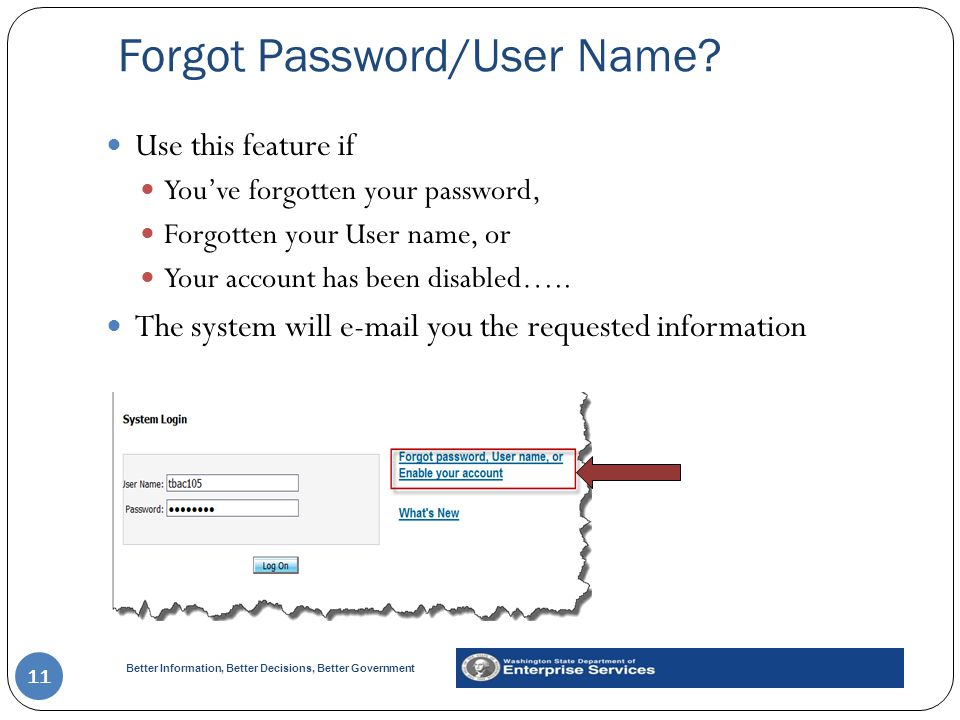 Better Information, Better Decisions, Better Government Forgot Password/User Name.
