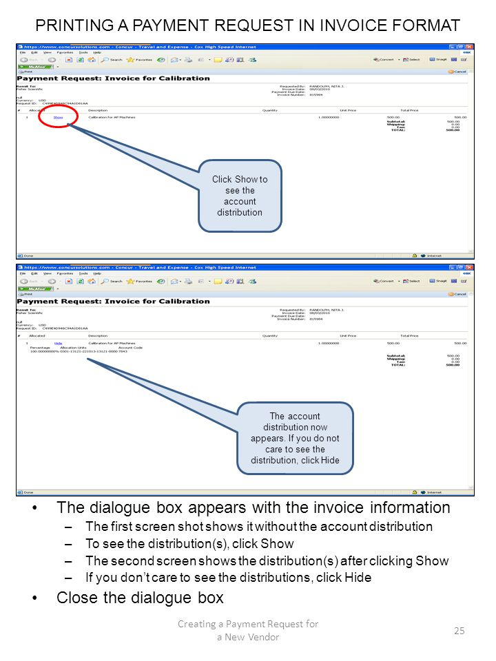 PRINTING A PAYMENT REQUEST IN INVOICE FORMAT The dialogue box appears with the invoice information –The first screen shot shows it without the account