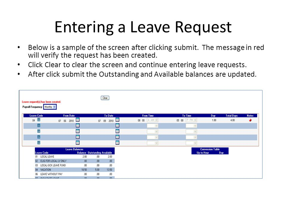 View Pending Leave From the main menu select Leave Request, then Pending.