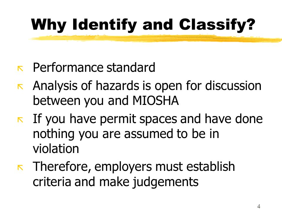4 Why Identify and Classify.