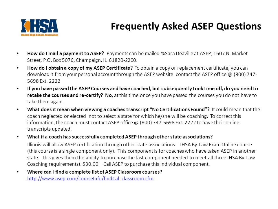 Frequently Asked ASEP Questions How do I mail a payment to ASEP.