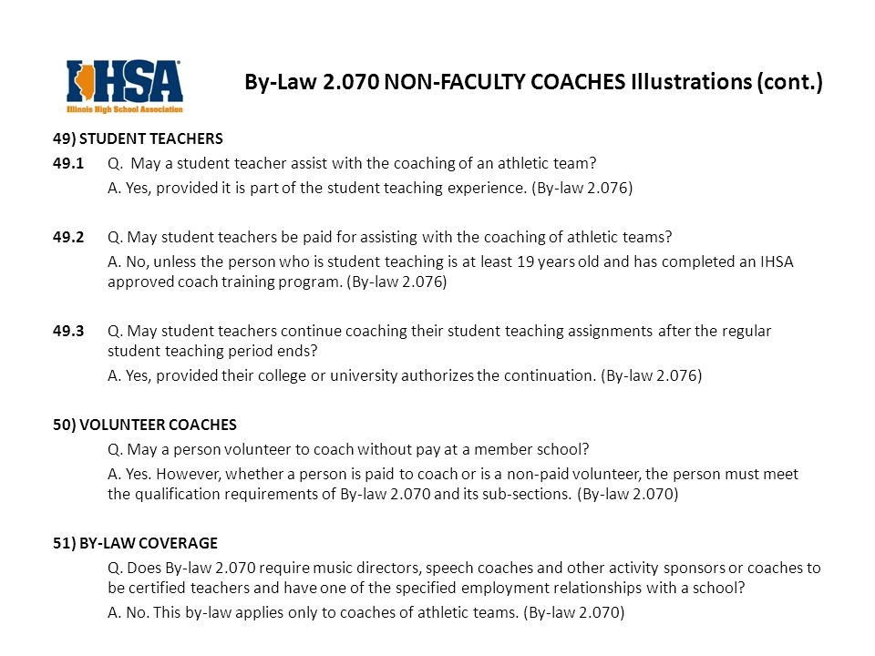 By-Law NON-FACULTY COACHES Illustrations (cont.) 49) STUDENT TEACHERS 49.1 Q.