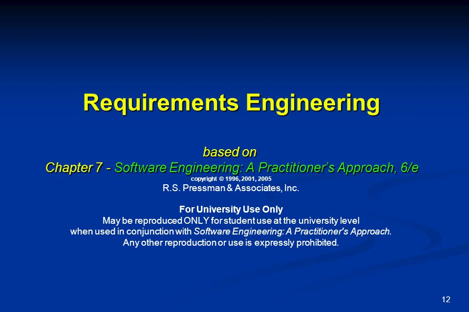 13 Requirements Engineering Process: A Basic Framework [Loucopolos] Many variations and extensions  3 fundamental activities: understand, (formally) describe, attain an agreement on, the problem User Problem Domain ElicitationSpecificationValidation Elicitation: determine what ' s really needed, why needed, whom to talk to Elicitation: determine what ' s really needed, why needed, whom to talk to Specification: produce a (formal) RS model: translate vague into concrete , etc.