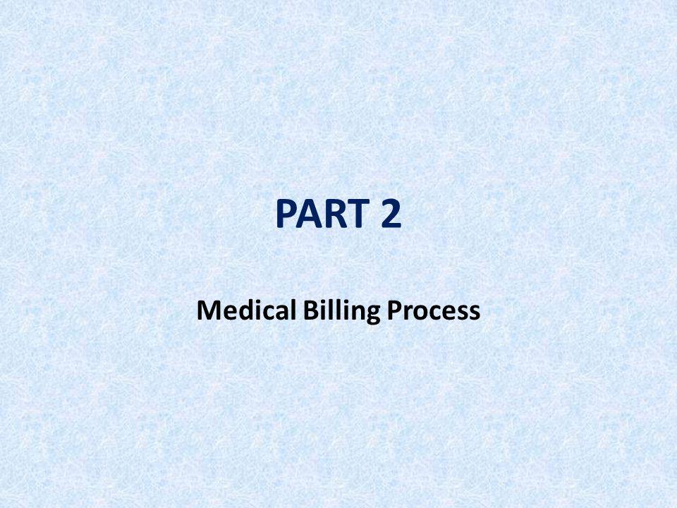 PART 2 Medical Billing Process