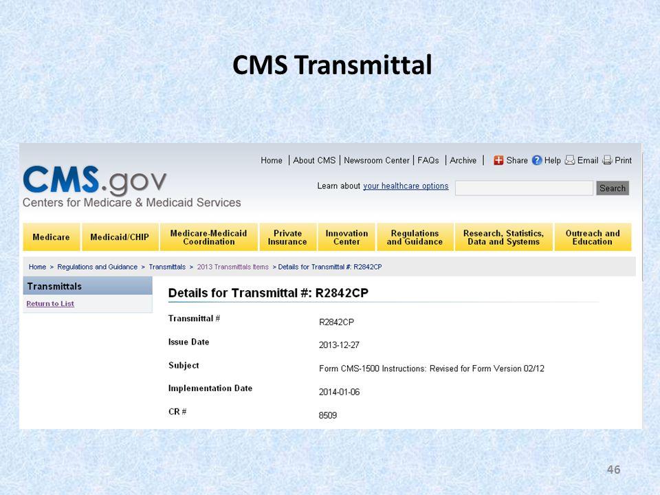 46 CMS Transmittal