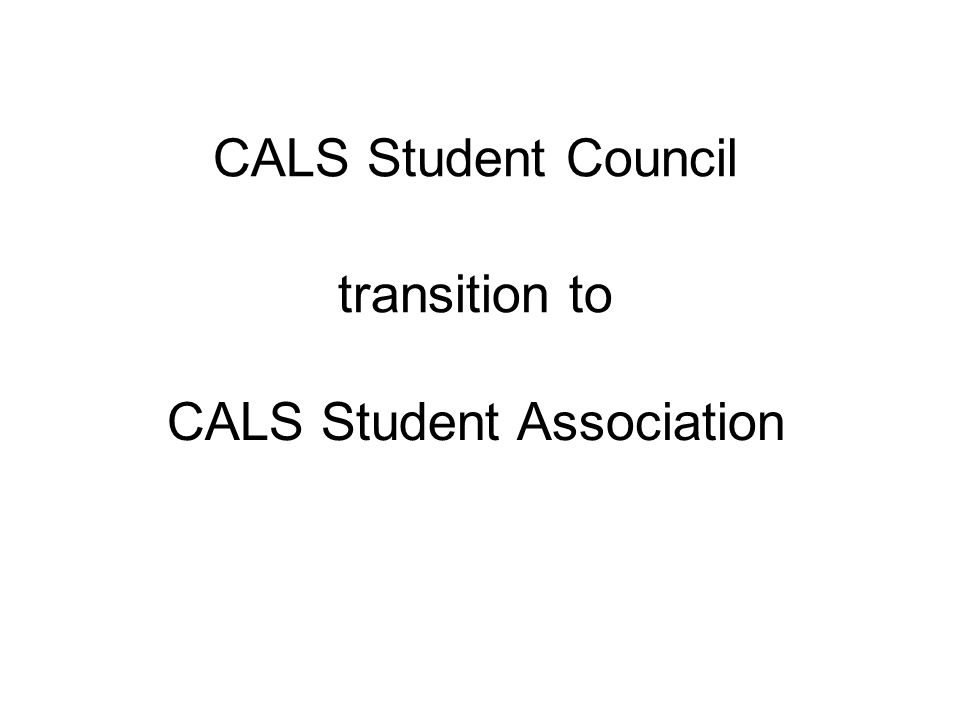 CALS Student Council transition to CALS Student Association