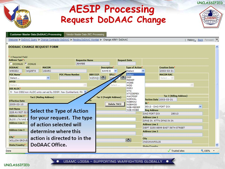 AESIP Processing Select the Type of Action for your request. The type of action selected will determine where this action is directed to in the DoDAAC