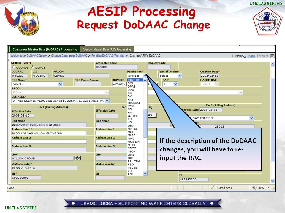 AESIP Processing If the description of the DoDAAC changes, you will have to re- input the RAC. Request DoDAAC Change
