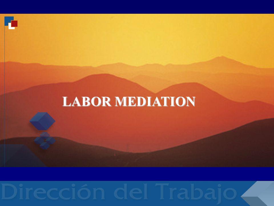 RELACIONES LABORALES RELACIONES LABORALES RELACI LABOR MEDIATION