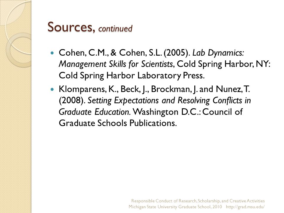 Sources, continued Cohen, C.M., & Cohen, S.L. (2005).