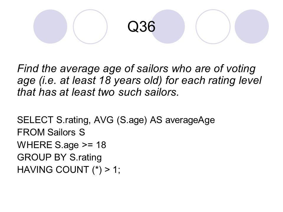 Q36 Find the average age of sailors who are of voting age (i.e.