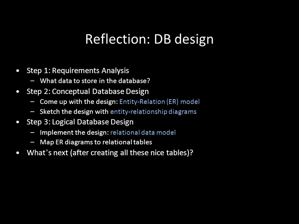 5 What ' s next.How to ask questions about the [relational] database.