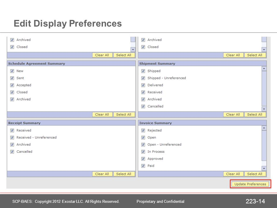Edit Display Preferences SCP-BAES: Copyright 2012 Exostar LLC.