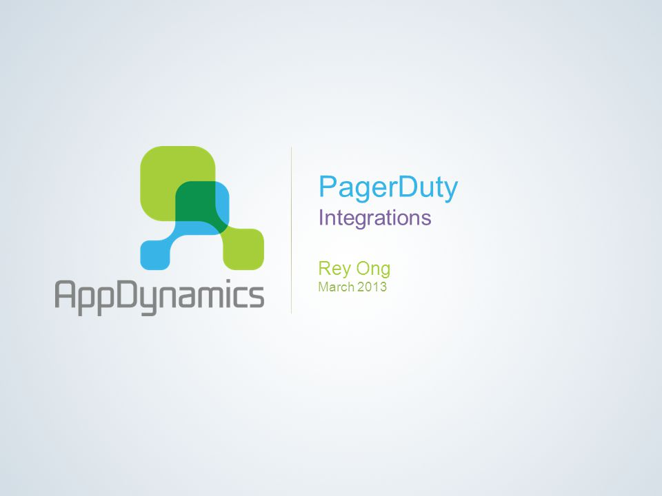 PagerDuty Integrations Rey Ong March 2013