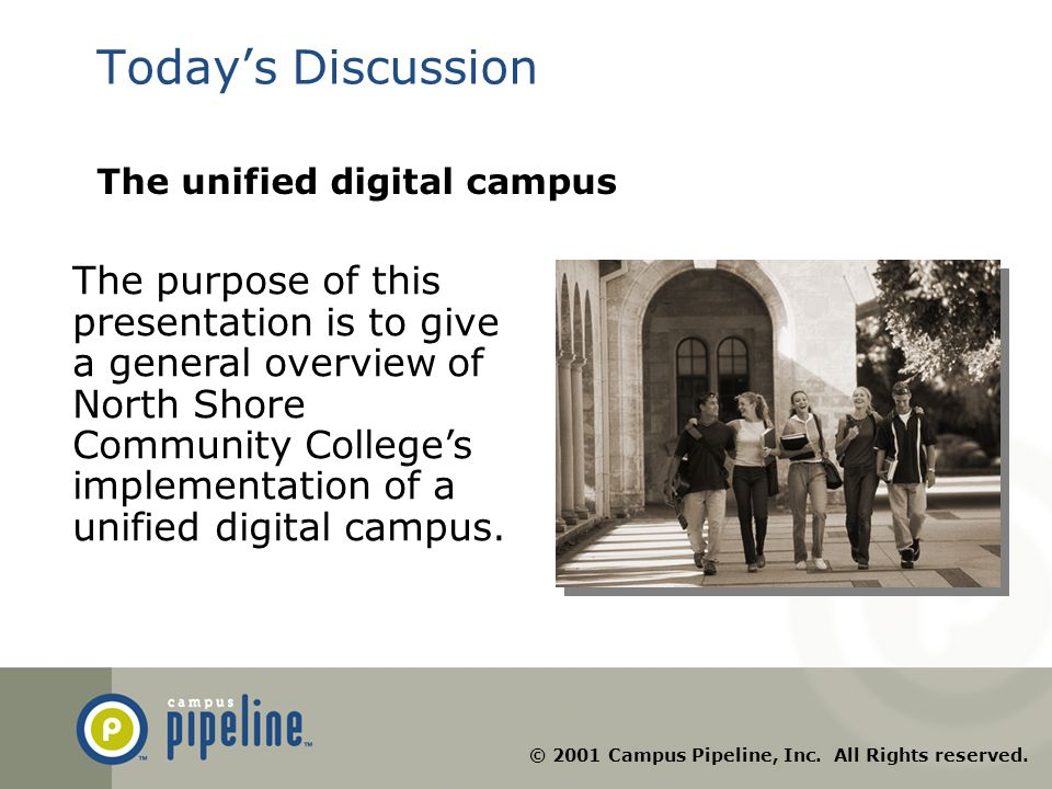 © 2001 Campus Pipeline, Inc.All Rights reserved.