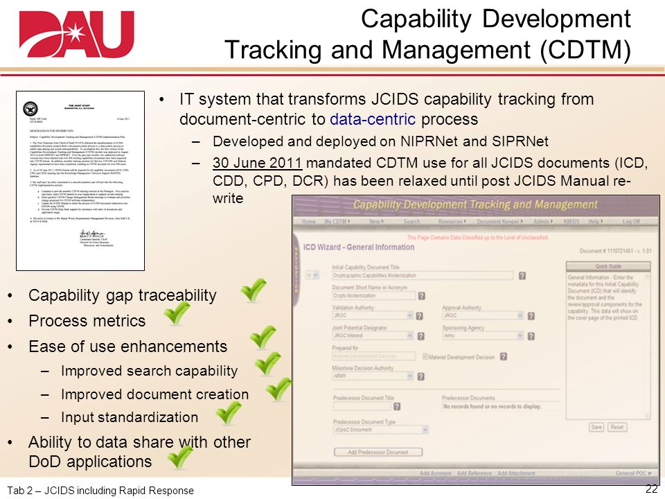 Tab 2 – JCIDS including Rapid Response Capability Development Tracking and Management (CDTM) 22 IT system that transforms JCIDS capability tracking fr